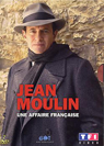 Jean Moulin une affaire francaise